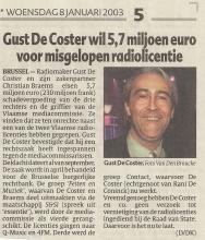Artikel: Gust De Coster wil 5,7 miljoen euro voor misgelopen radiolicentie. (8 januari 2003)